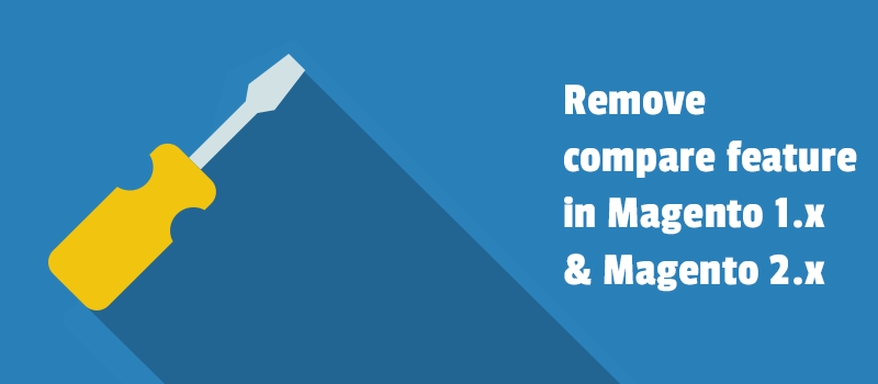 Removecompare functionality in Magento 1 and Magento 2