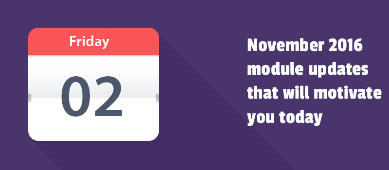 November module updates that will motivate you today