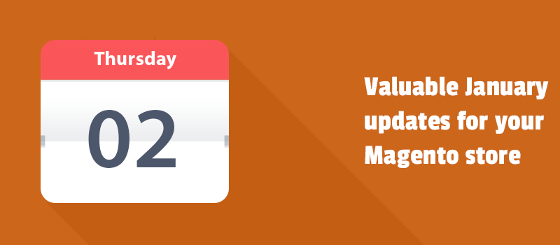 Valuable January updates that help you build higher performance website