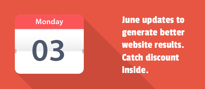 June updates to generate better website results. Catch discount inside.