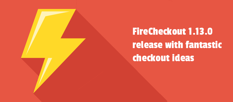 Excellent checkout ideas to try in your store. Get them with FireCheckout 1.13.0 release.