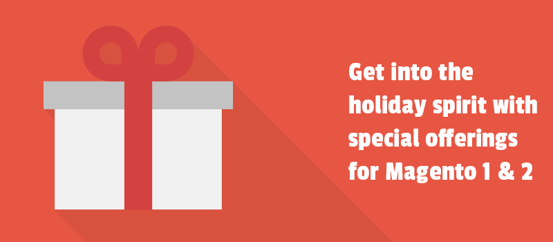 Get into the holiday spirit with special offerings for Magento and Magento 2 products. Have a beautiful Christmas!