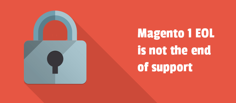 Learn about ways to extend the life of your Magento 1 store. Magento 1 EOL is not the end of support.
