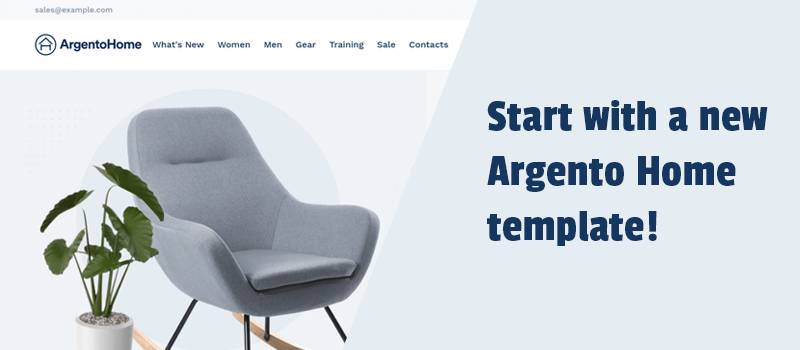 How to build a great store with the Argento Home theme. Check the new design and make it yours!