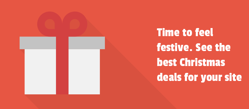 Time to feel festive. See the best Christmas deals for your site.