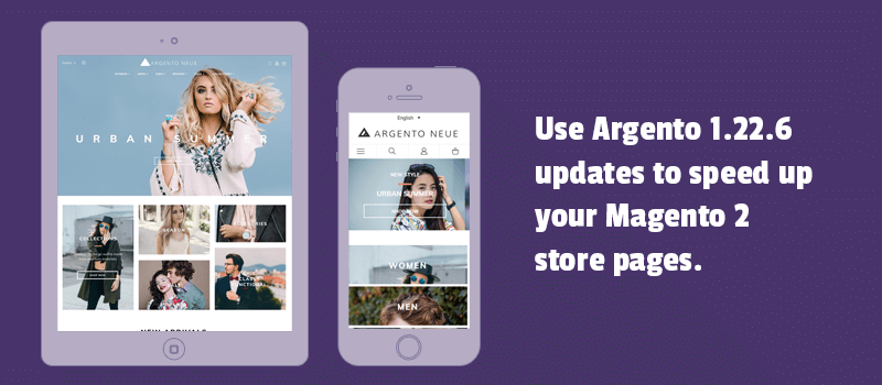 Use Argento 1.22.6 updates to speed up your Magento 2 store pages.
